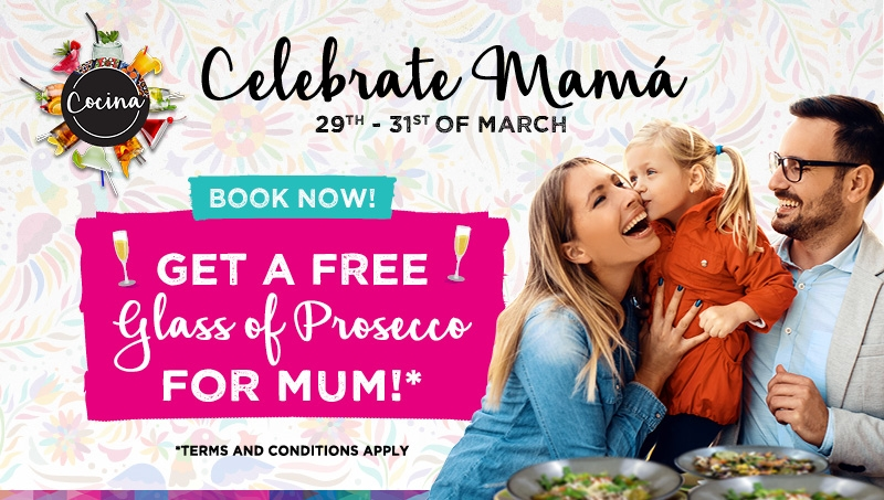 Celebrate Mum at Cocina