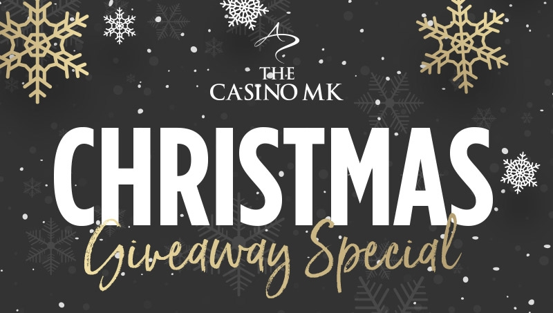 The Casino MK Christmas Giveaway Special